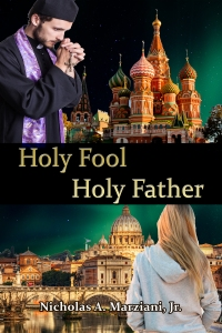 Front Cover of Holy Fool, Holy Father, published November 1, 2104